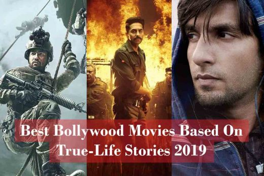 Best Bollywood Movies Based On True-Life Stories 2019