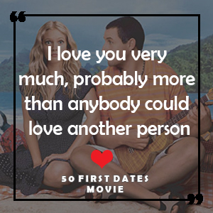 50 First Dates Movie quotes
