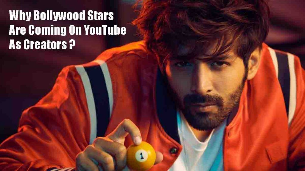 reasons bollywood stars coming on YouTube