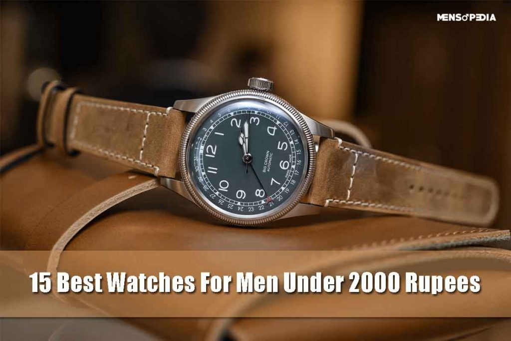 Best Watches For Men Under 2000 Rupees On Amazon