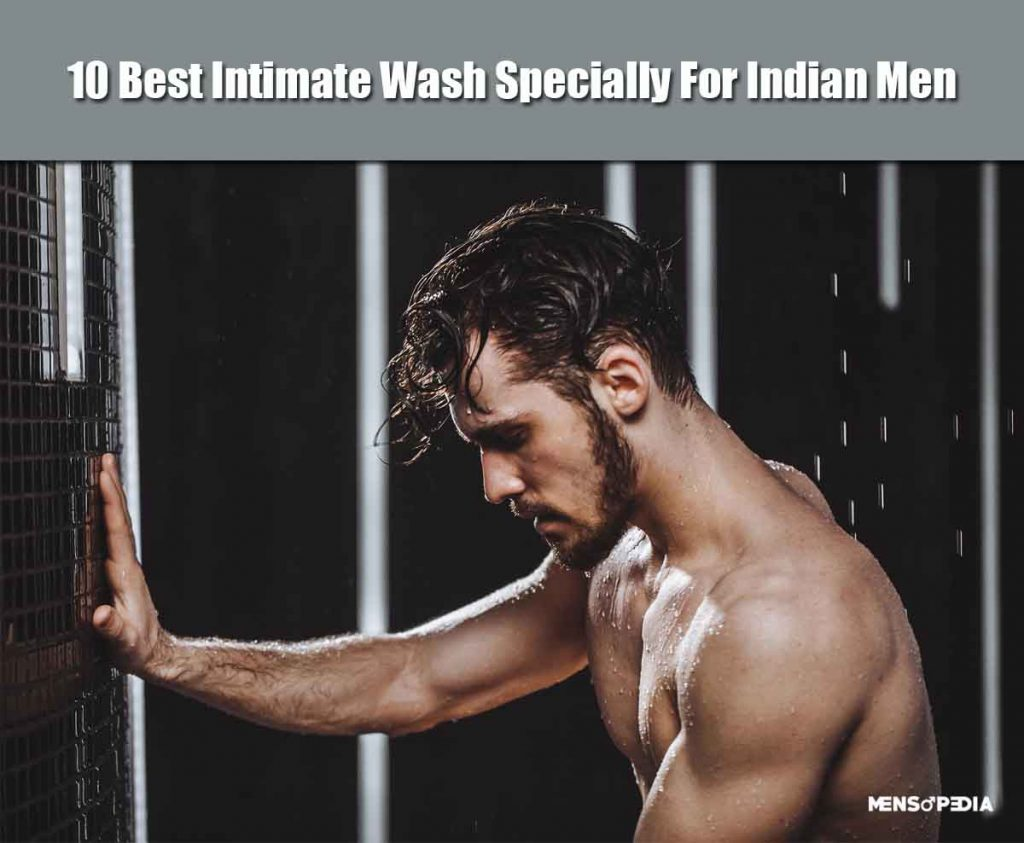 10 Best Intimate Wash For Indian Men