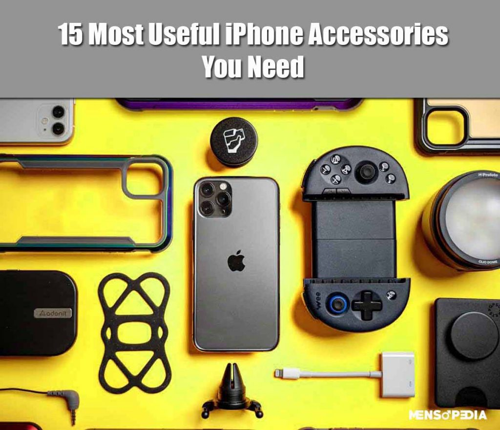 15 Most Useful iPhone Accessories You Must Need