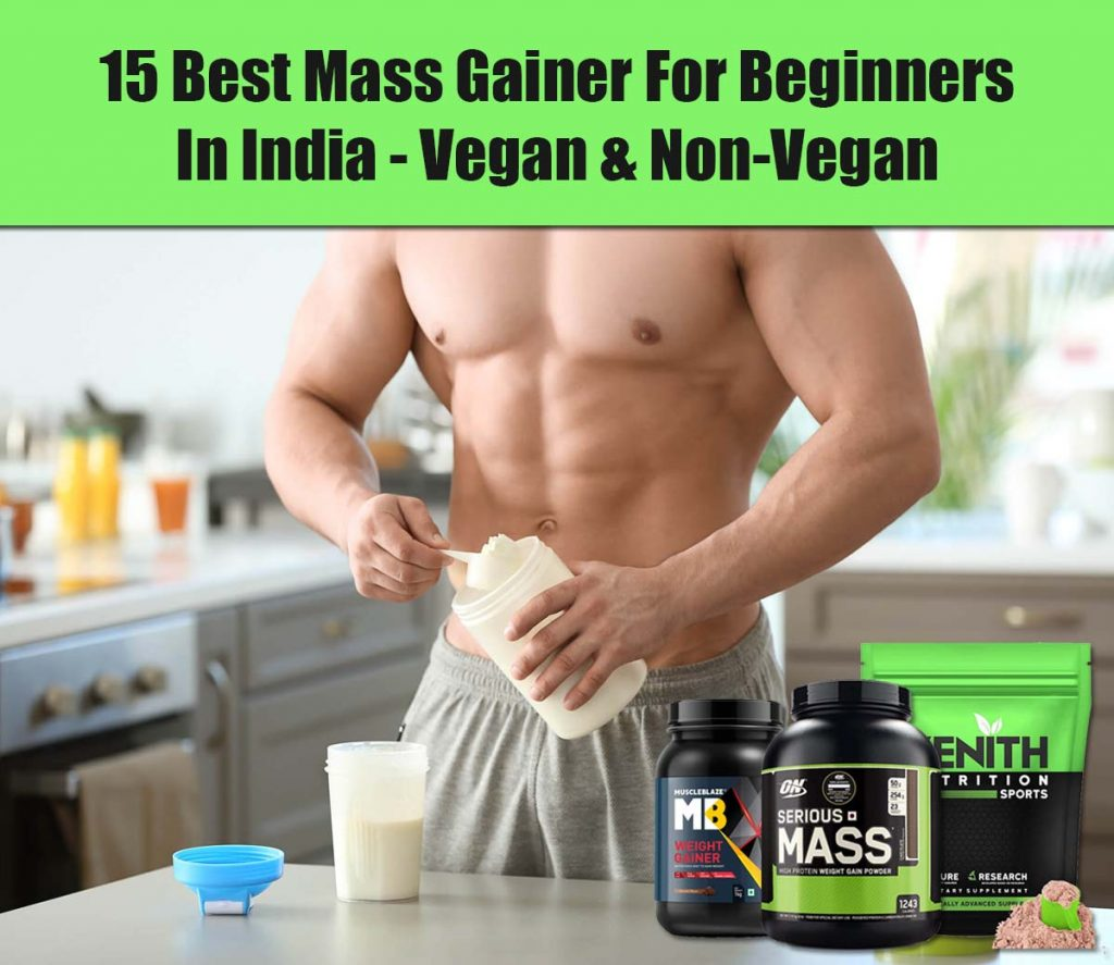 Best Mass Gainer In India For Beginners