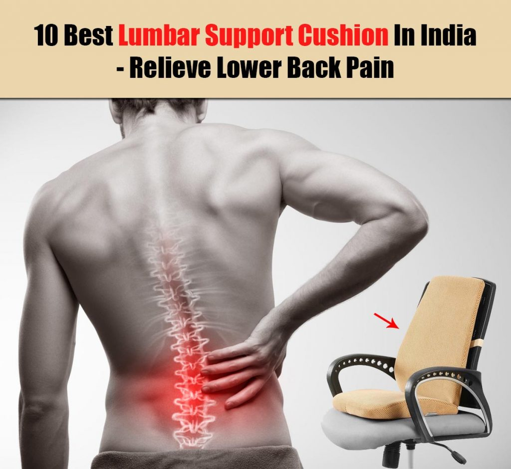 Best Lumbar Support Cushion For Men In India