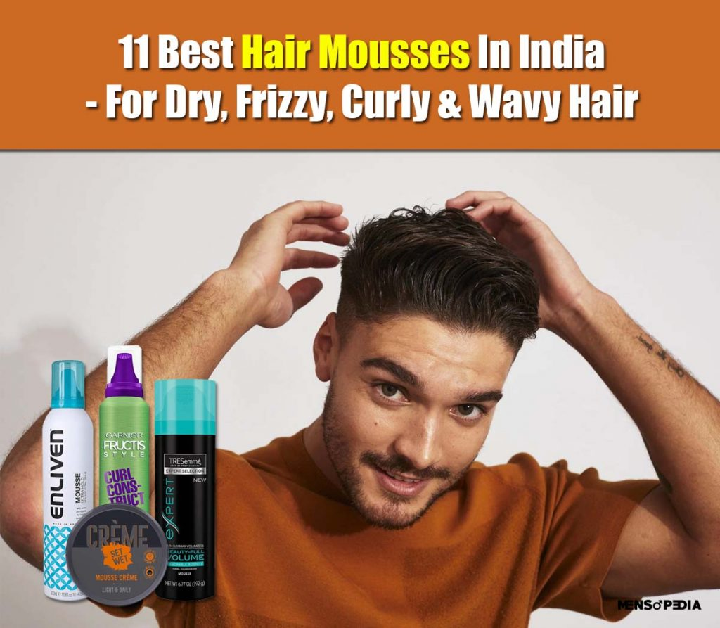 best hair mousses in India for dry and damaged hair
